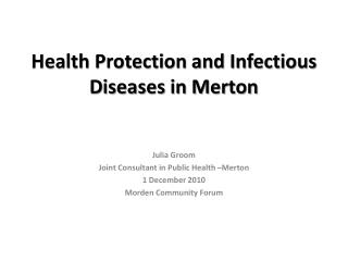 Health Protection and Infectious Diseases in Merton