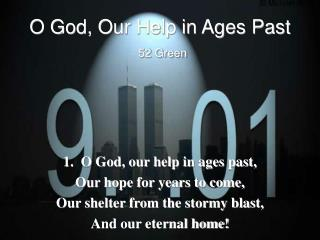 O God, Our Help in Ages Past 52 Green