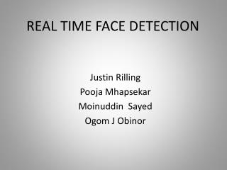 REAL TIME FACE DETECTION
