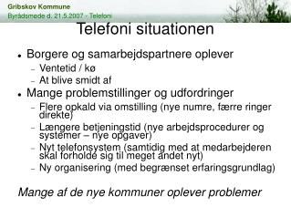 Telefoni situationen