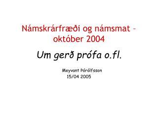 Námskrárfræði og námsmat – október 2004