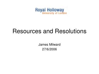 Resources and Resolutions