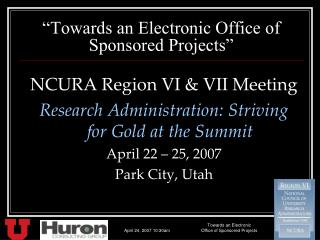 """Towards an Electronic Office of Sponsored Projects"""