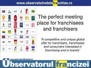 The perfect meeting place for franchisees and franchisers