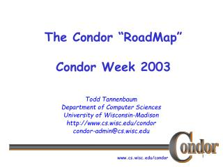 "The Condor ""RoadMap"" Condor Week 2003"