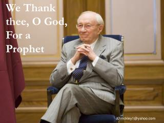 We Thank thee, O God, For a Prophet
