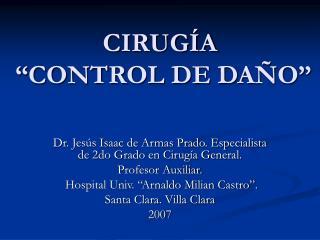 CIRUG A   CONTROL DE DA O