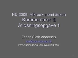 HD 2009: Mikroøkonomi #extra Kommentarer til  Afløsningsopgave 1