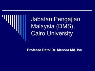 Jabatan Pengajian Malaysia (DMS), Cairo University