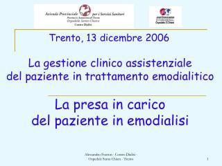 Parleremo di:   Il processo di assistenza infermieristica   I principali bisogni del paziente in dialisi