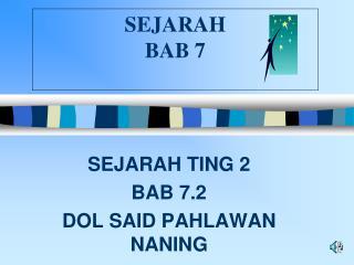 SEJARAH  BAB 7