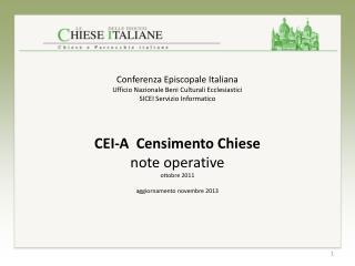 CEI-A  Censimento Chiese note operative ottobre 2011 aggiornamento novembre 2013