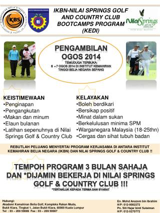 IKBN-NILAI SPRINGS GOLF AND COUNTRY CLUB  BOOTCAMPS PROGRAM  (KEDI)