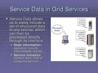 Service Data in Grid Services