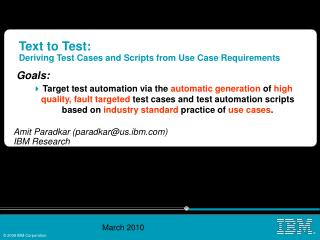 Text to Test: Deriving Test Cases and Scripts from Use Case Requirements