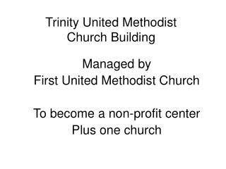 Trinity United Methodist Church Building