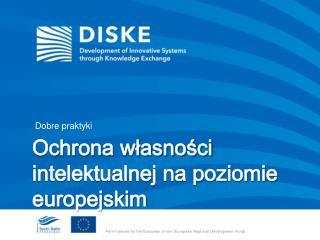 Ochrona własności intelektualnej na poziomie europejskim