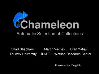 Chameleon Automatic Selection of Collections