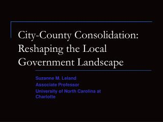 City-County Consolidation: Reshaping the Local Government Landscape
