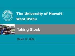 The University of Hawai'i West O'ahu