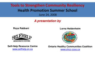 Tools to Strengthen Community Resiliency Health Promotion Summer School  June 24, 2008