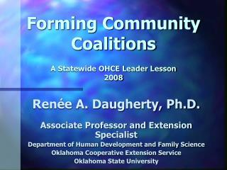 Forming Community Coalitions A Statewide OHCE Leader Lesson 2008