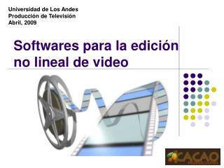 Softwares para la edición no lineal de video