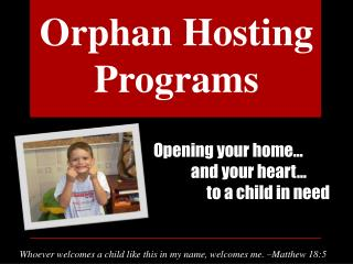 Opening your home…             and your heart…                  to a child in need