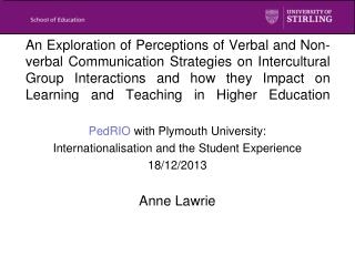 PedRIO  with Plymouth University:  Internationalisation and the Student Experience 18/12/2013