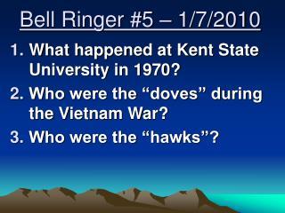 Bell Ringer #5 – 1/7/2010