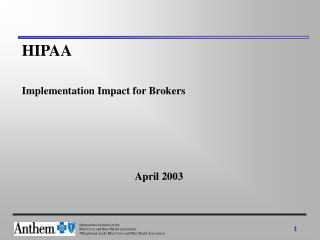 HIPAA  Implementation Impact for Brokers