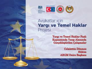 Neden Yargı ve Temel Haklar? Avrupa Birliği'nin Değerleri- ABA m.2
