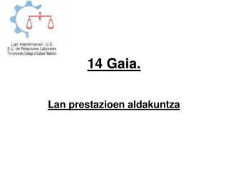 14 Gaia.