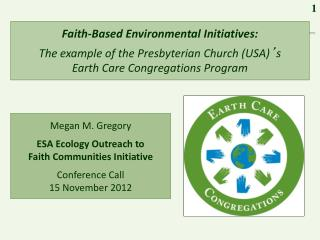 Faith-Based Environmental Initiatives: The example of the Presbyterian Church (USA) � s