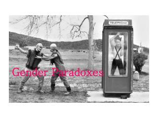 Gender Paradoxes