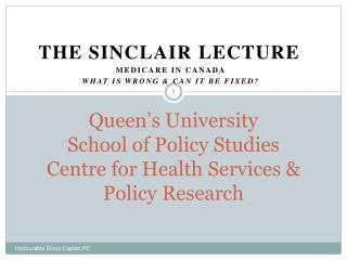 Queen's University School of Policy Studies Centre for Health Services & Policy Research