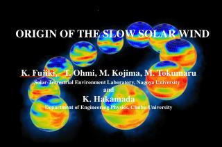 ORIGIN OF THE SLOW SOLAR WIND