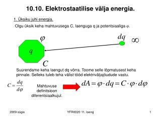 10.10. Elektrostaatilise välja energia.