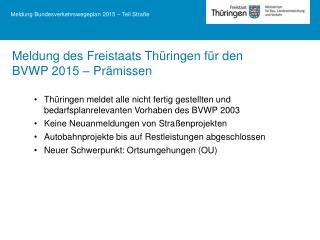 Meldung Bundesverkehrswegeplan 2015 – Teil Straße
