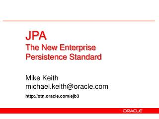 JPA  The New Enterprise  Persistence Standard