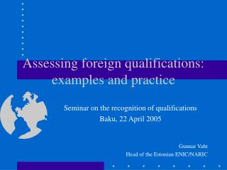 Assessing foreign qualifications: examples and practice