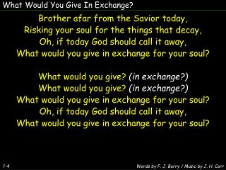 What Would You Give In Exchange?