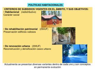 POLÍTICAS HABITACIONALES