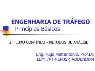 ENGENHARIA DE TRÁFEGO - Princípios Básicos