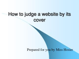 How to judge a website by its cover