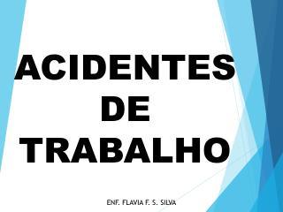 ACIDENTES DE TRABALHO