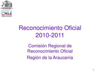 Reconocimiento Oficial 2010-2011