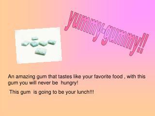 yummy-gummy!!