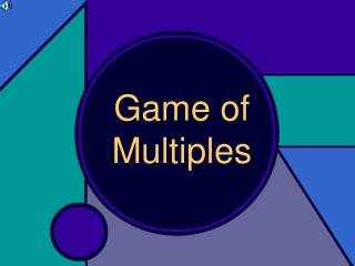 Game of Multiples