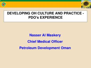 DEVELOPING OH CULTURE AND PRACTICE -  PDO's EXPERIENCE